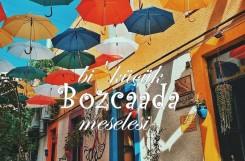 Günübirlik Bozcaada Turu